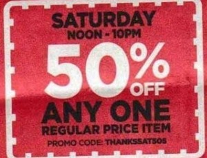Any One Regular Priced Item Coupon - Sat noon to 10pm