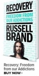 Recovery, Freedom From Our Addictions By Russell Brand