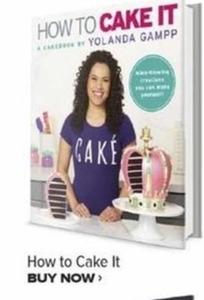 How to Cake It by Yolanda Gampp