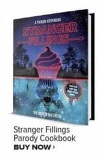 Stranger Fillings Parody Cookbook