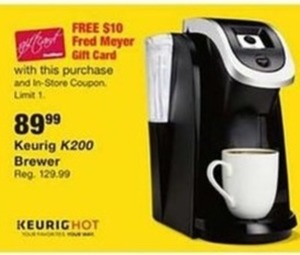 Keurig K200 Brewer + $10 Fred Meyer Gift Card