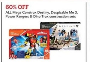 All Mega Construx Destiny, Despicable Me 3, Power Rangers and Dino Trux construction sets