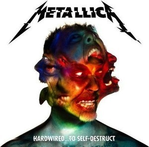 Metallica: Hardwired...To Self-Destruct CD