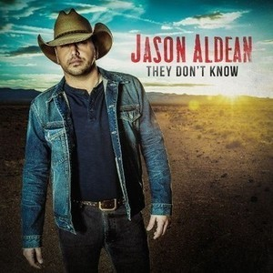 Jason Aldean- They Don't Know