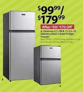 Emerson 3.1 or 7.1 Cu. Ft. Stainless Steel 2-Door Fridge Freezer